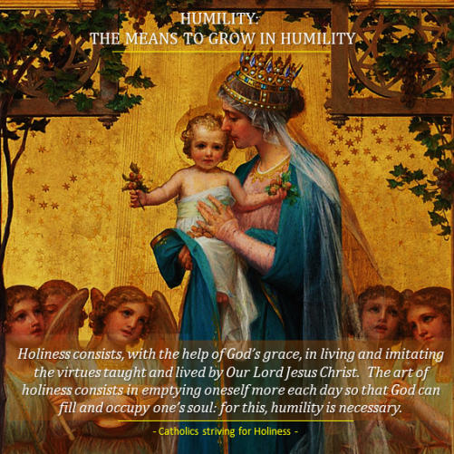Humility3. The means to grow
