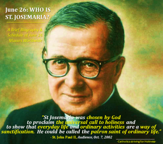 St. Josemaria. June 26