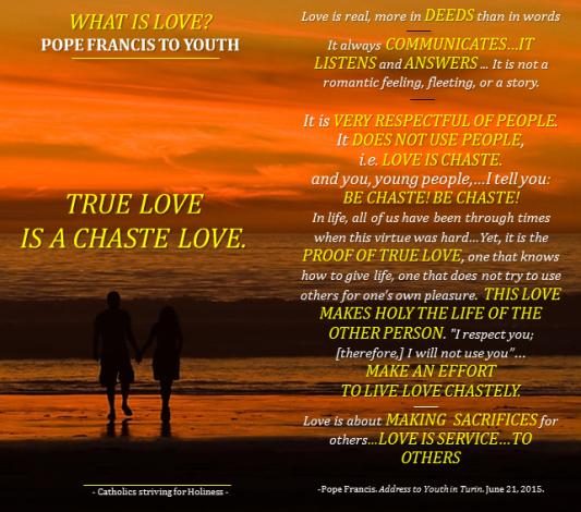 TRUE LOVE IS CHASTE LOVE