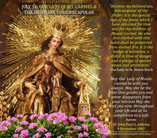 JULY 16. Our Lady of Mt. Carmel