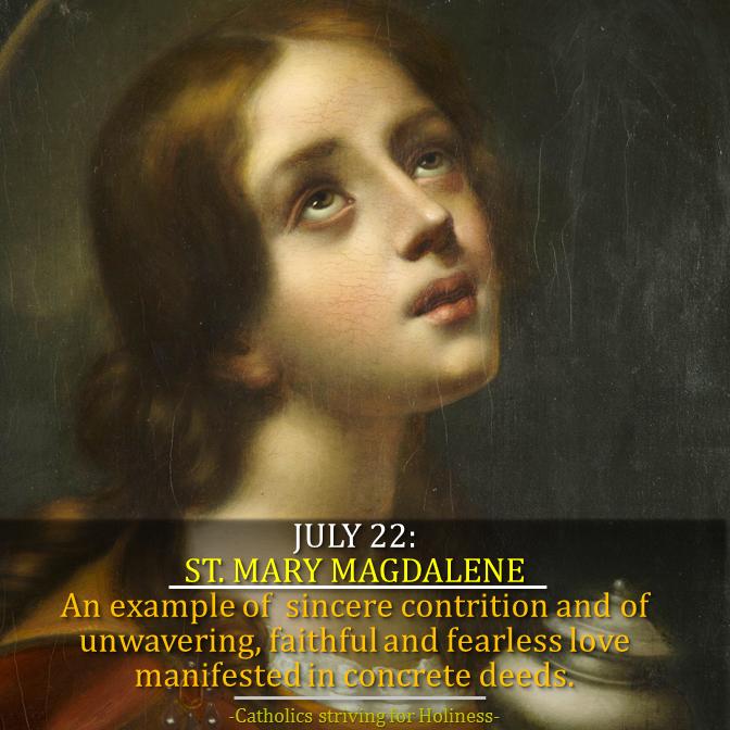 July 22 - St. Mary magdalene 2