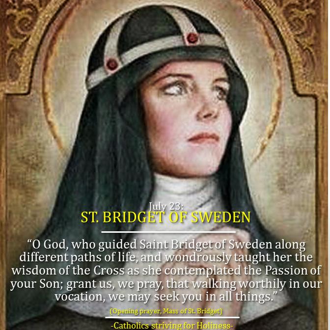 July 23- St. Bridget. Patroness of Europe