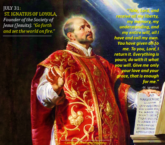 July 31. St. Ignatius of Loyola