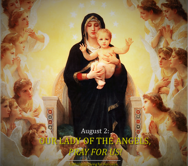 Aug 2 - Our Lady of the Angels 2