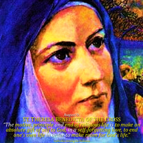 Aug.9 - St. Teresa Benedicta of the Cross