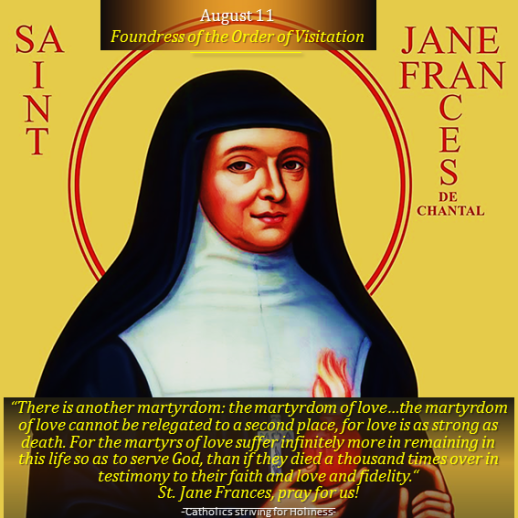 August 12- St. Jane Frances de Chantal