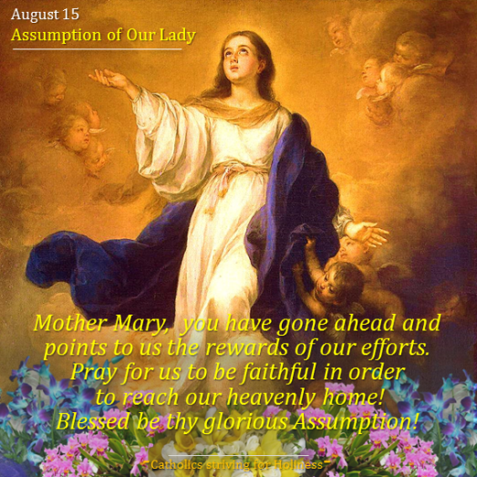August 15- SAssumption of Our Lady