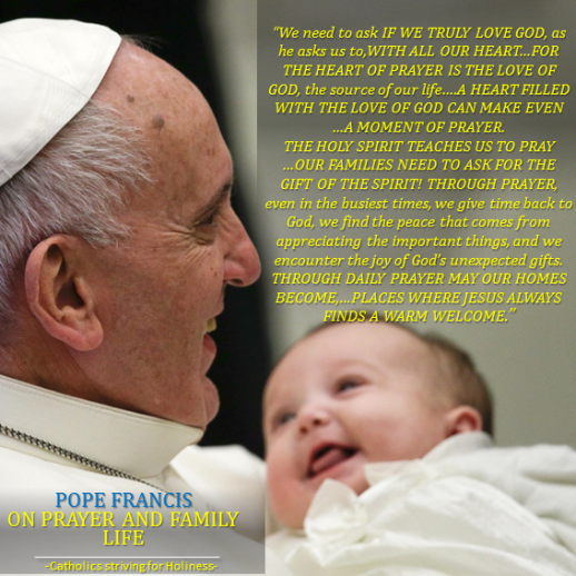 Pope Francis on Prayer and Family life