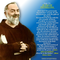 Sept. 23:  HAPPY FEAST DAY OF ST. PIO PIETRELCINA! Prayer card and Spiritual maxims