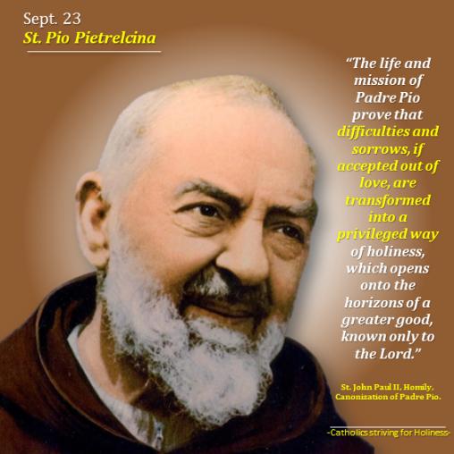 Sept. 23 - St. Pio Pietrelcina