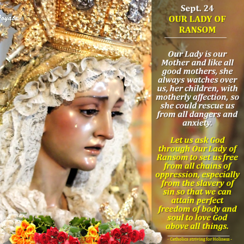 Sept. 24 - Our Lady of Mercy