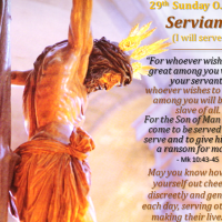 29th Sunday of O.T. (B) SERVIAM! I will serve!