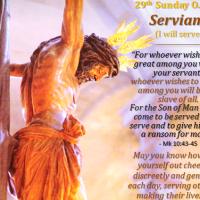 29th Sunday of O.T. (B) SERVIAM! I will serve!