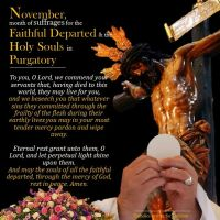 NOVEMBER, MONTH FOR THE FAITHFUL DEPARTED AND HOLY SOULS IN PURGATORY