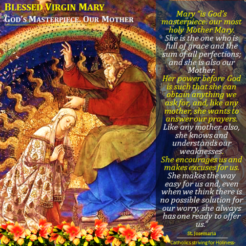 Mary, God's Masterpiece, Our Mother
