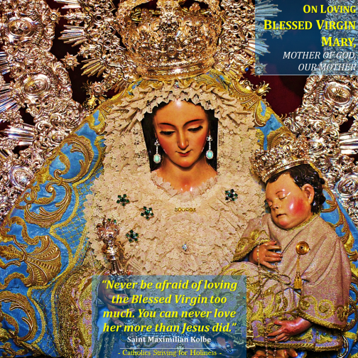 Never fear of loving Our Lady