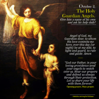 Oct. 2: FEAST OF THE HOLY GUARDIAN ANGELS.