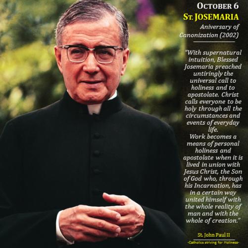 Oct. 06 - St. Josemaria