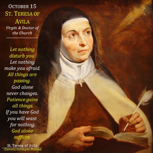 Oct. 15 - St. Teresa of Avila