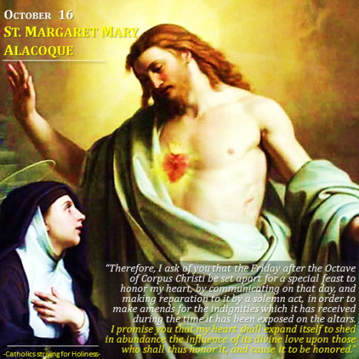 Oct. 16 - St. Margaret Mary and the Sacred Heart of Jesus