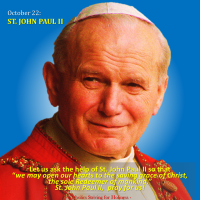 October 22 ST. JOHN PAUL II