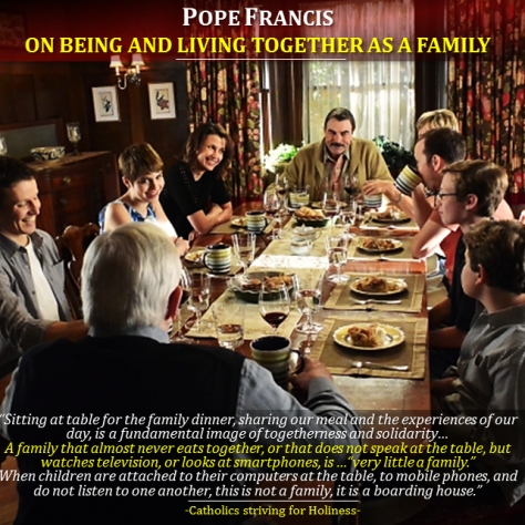 Pope Francis on Being and Living together as a family
