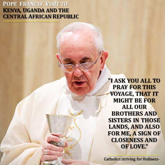 Pray for the Pope's trip to Africa