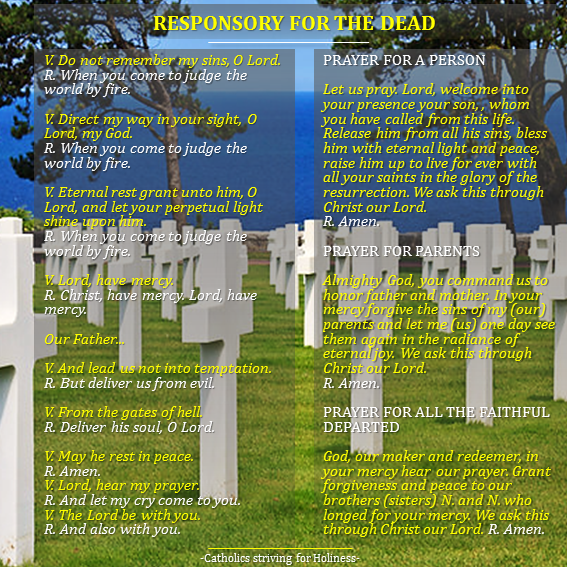 RESPONSORY FOR THE DEAD WITH PRAYERS FOR PERSONS, PARENTS AND ALL