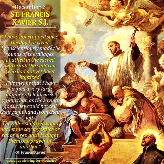 Dec. 03 - St. Francis Xavier