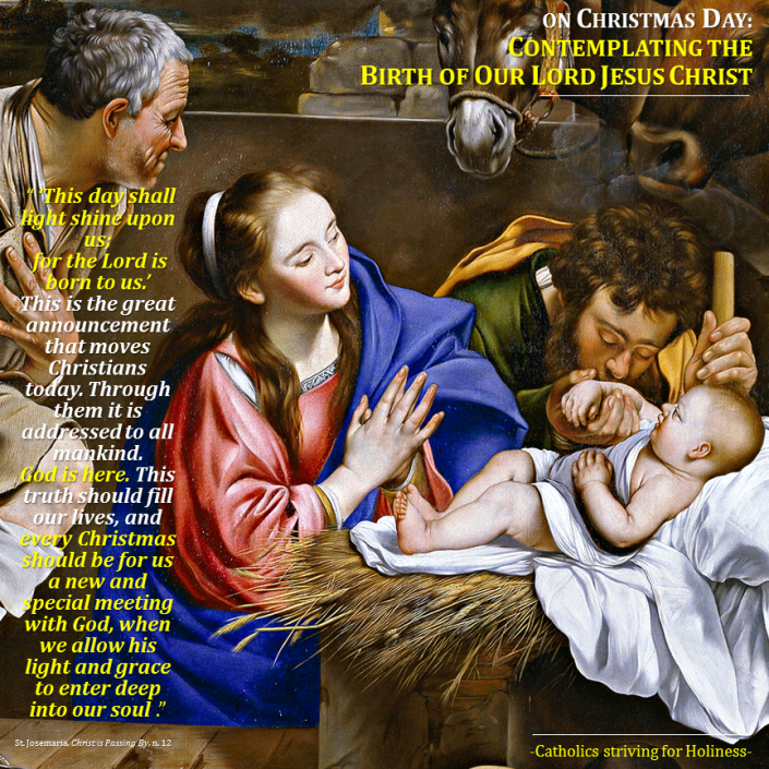 ON CHRISTMAS- Contemplating the Birth of Our Lord