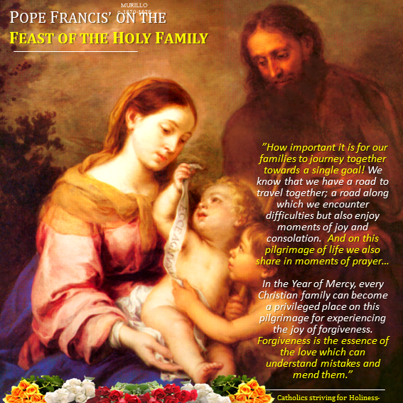 POPE FRANCIS on the Holy Family