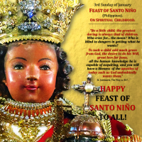 3RD Sunday of January HAPPY FEAST OF SANTO NIÑO, PHILIPPINES! ON SPIRITUAL CHILDHOOD