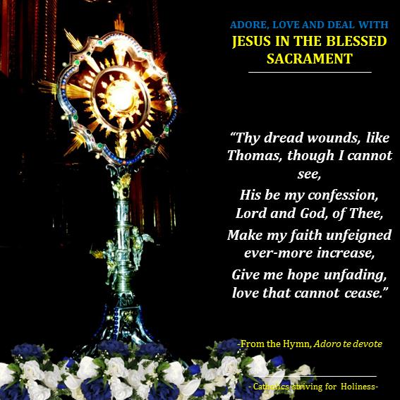 Eucharist. Love for. Adoremus in aeternum