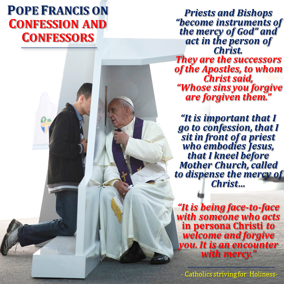 Pope Francis on CONFESSION AND CONFESSORS