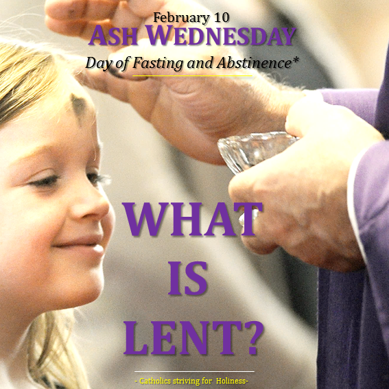 Ash Wednesday. What is Lent.png