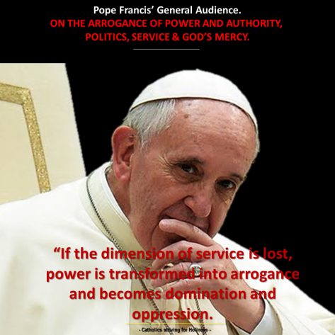 Pope Francis' General Audience. On Mercy. Politics. Service.png