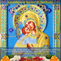 SATURDAY: DAY IN HONOR OF THE BLESSED VIRGIN MARY.