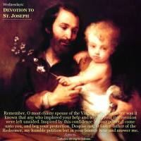 Wednesdays.  DEVOTION TO ST. JOSEPH,  FOSTER-FATHER OF JESUS, SPOUSE OF THE BLESSED VIRGIN MARY,  PATRON OF THE UNIVERSAL CHURCH.