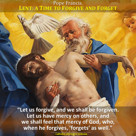 Pope Francis. Divine mercy forgives and forgets.