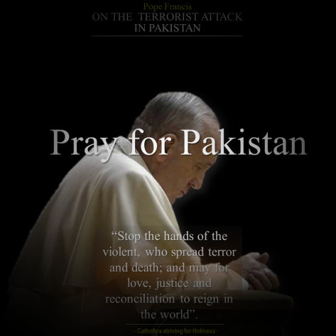 POPE FRANCIS ON ATTACK IN LAHORE PAKISTAN.png