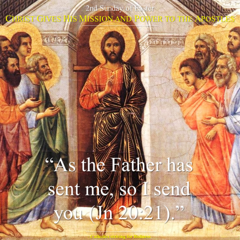 2nd Sunday of Easter. As the Father has sent me