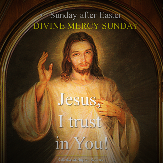2nd Sunday of Easter. Divine Mercy Sunday