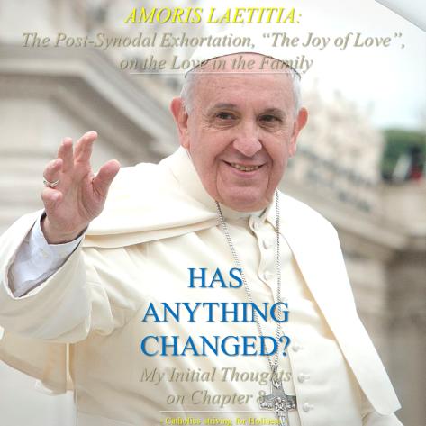 Amoris Laetitia. Has anything changed