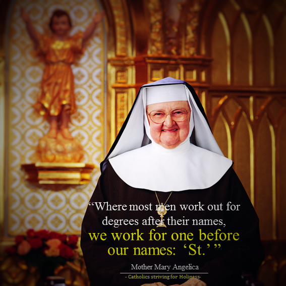 Mother Angelica. Work out for a St.