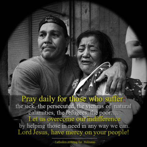 Pray daily for those who suffer