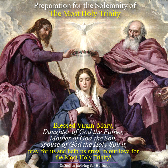 WANT TO GROW IN YOUR LOVE  FOR THE MOST HOLY TRINITY FASTER?  PREPARE FOR THE SOLEMNITY WITH THE HELP OF OUR LADY!