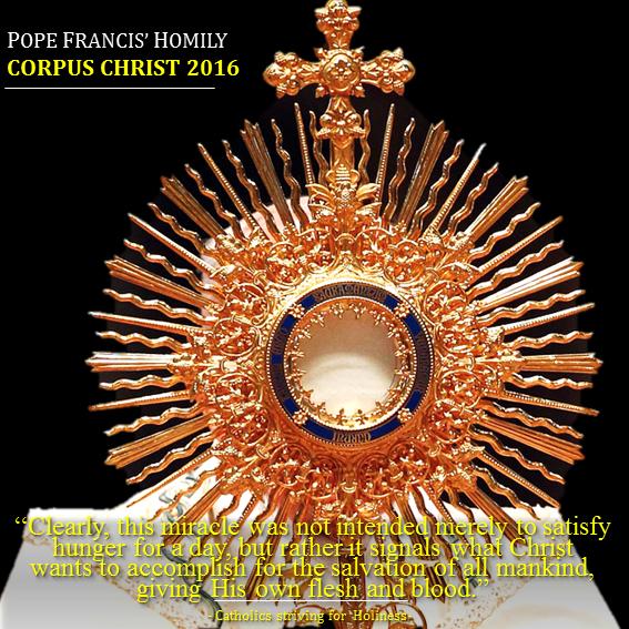 POPE FRANCIS Homily Corpus Christi 2016