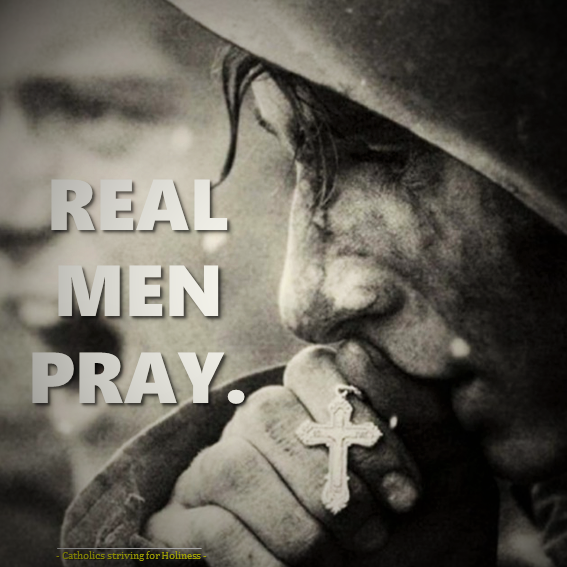 Real men pray