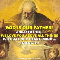 GOD IS OUR FATHER! HAPPY FATHER'S DAY DEAR GOD!