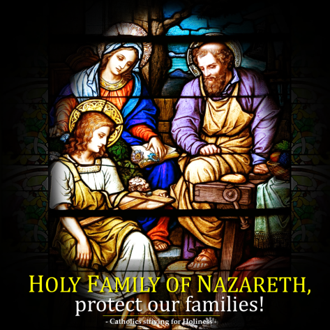 Holy Family of Nazareth, protect our families